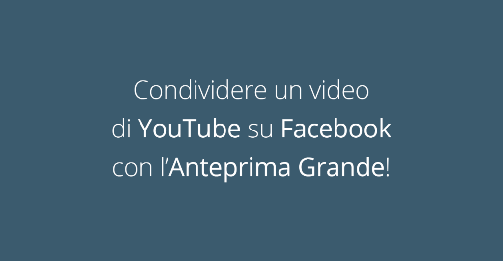 condividere video di youtube su facebook